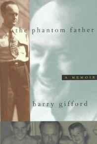 Phantom Father, The: A Memoir: Gifford, Barry
