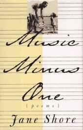Music minus one: poems: Shore, Jane