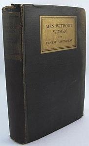 Men Without Women: Hemingway, Ernest