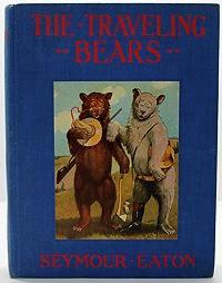 Traveling Bears, The: Eaton, Seymour
