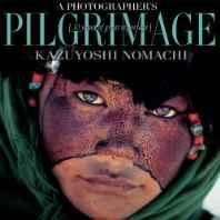 Photographer's Pilgrimage, A: Thirty Years of Great Reportage