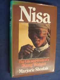 Nisa: The Life and Words of a !Kung Woman: Shostak, Marjorie