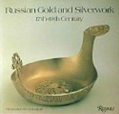 Russian Gold and Silverwork, 17th19th Century