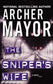 Sniper's Wife, The: Mayor, Archer