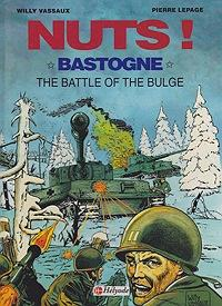 Nuts! Bastogne The Battle of the Bulge: Vassaux, Willy and Pierre Lepage