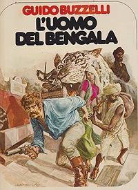 L'Uomo del Bengala (Un Homme Une Aventure): Buzzelli, Guido