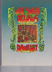 Lone Sloane Delirius: Druillet, Philippe, Jacques