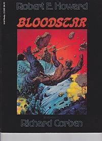 Bloodstar: Howard, Robert and Richard Corben
