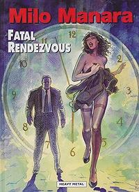 Fatal Rendezvous: Manara, Milo