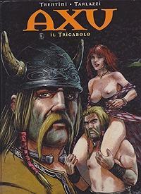 Axu il Trigabolo: Trentini, Stefano and