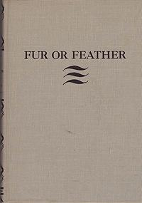 Fur or Feather: Days with Dog and Gun: Smith, Lawrence B. and Paul Brown