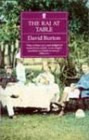 Raj at Table: A Culinary History of: Burton, David