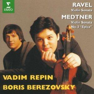 Ravel: Violin Sonata; Medtner: Violin Sonata 3,: Maurice Ravel
