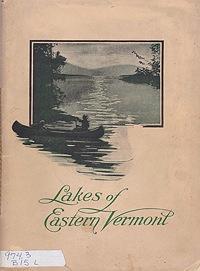 Lake Region of Eastern Vermont, The: Bailey, Guy W./Julia