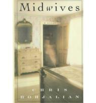 Midwives: A Novel: Bohjalian, Chris