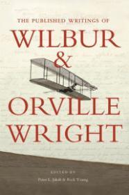 Published Writings of Wilbur and Orville Wright,: Wright, Orville