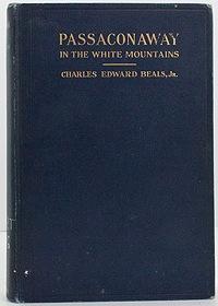 Passaconaway in the White Mountains: Beals, Jr., Charles Edward