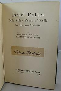 Israel Potter: His Fifty Years of Exile (WITH MELVILLE'S INK SIGNATURE PASTED ONTO TITLE PAGE):...