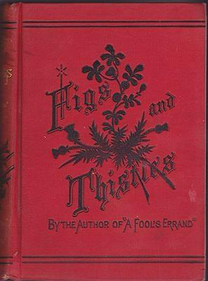 Figs and Thistles: A Romance of the Western Reserve: Tourgee, Albion
