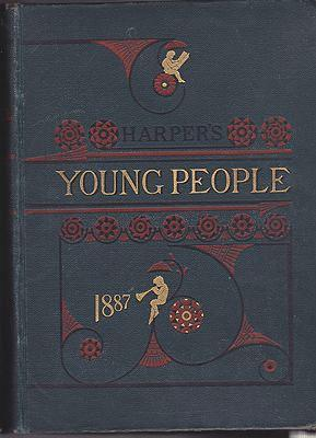 Harper's Young People: An Illustrated Weekly -: Various Authors