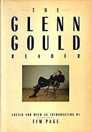 Glenn Gould Reader, The: Page, Tim