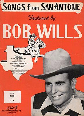 Songs from San Antone, Featured By Bob Wills
