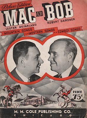 Deluxe Edition: Mac and Bob - Mountain Songs, Western Songs, Cowboy Songs