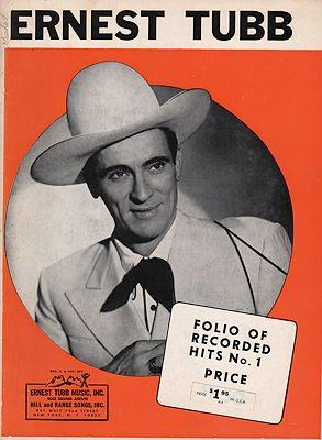 Ernest Tubb Folio of Recorded Hits No. 1