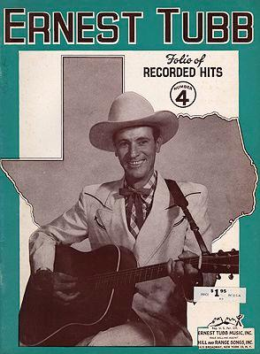 Ernest Tubb Folio of Recorded Hits No.4