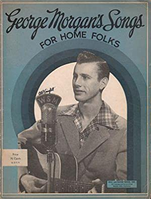 George Morgan's Songs for Home Folks