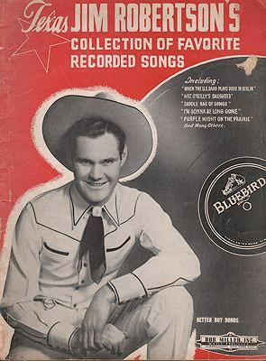 Texas Jim Robertson's Collection of Favorite Recorded Songs