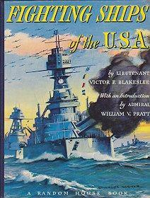 Fighting Ships of the U.S.A.: Blakeslee, Lt. Victor