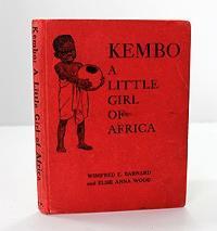 Kembo: A Little Girl of Africa: Barnard, Winifred E.