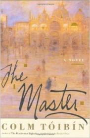 Master, The: Toibin, Colm
