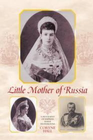 Little Mother of Russia: Hall, Coryne