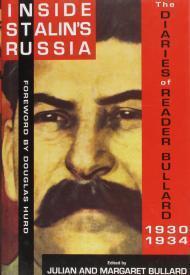 Inside Stalin's Russia: The Diaries of Reader Bullard 19301934: Bullard, Julian & Margaet