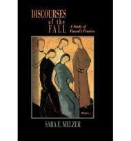 Discourses of the Fall: A Study of Pascal's Pensees: Melzer, Sara E.