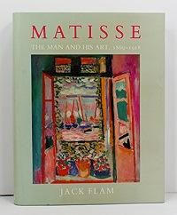 Matisse: The Man and His Art 1869-1918: Flam, Jack