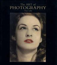 Art of Photography: 1839-1989, The: Weaver (Ed.), Mike