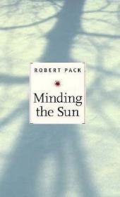 Minding the Sun: Pack, Robert