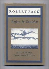Before It Vanishes: A Packet for Professor Pagels: Pack, Robert