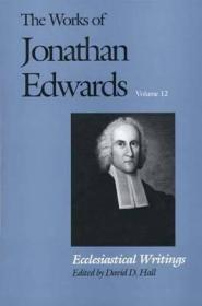 Ecclesiastical Writings: Edwards, Jonathan