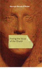 Finding the Voice of the Church: O'Brien, George Dennis