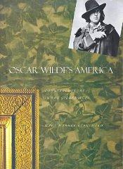 Oscar Wilde's America: Counterculture in the Gilded Age: Blanchard, Ms. Mary Warner