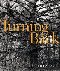 Robert Adams: Turning Back: No Author