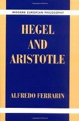 Hegel and Aristotle: Ferrarin, Alfredo