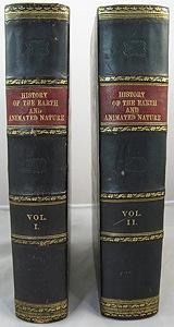 History of the Earth and Animated Nature - 2 Volumes: Goldsmith, Oliver