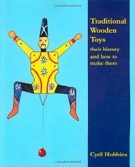 Traditional Wooden Toys: Their History and How to Make Them