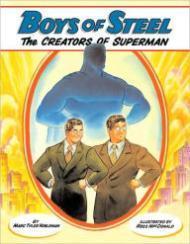 Boys of Steel - The Creators of Superman: Nobleman, Marc Tyler/Ross MacDonald