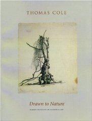Thomas Cole: Drawn to Nature: Stilgoe, John R.
